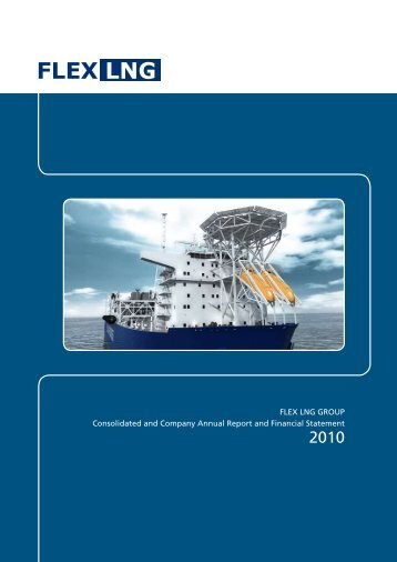 FLEX LNG GROUP Consolidated and Company Annual Report and ...