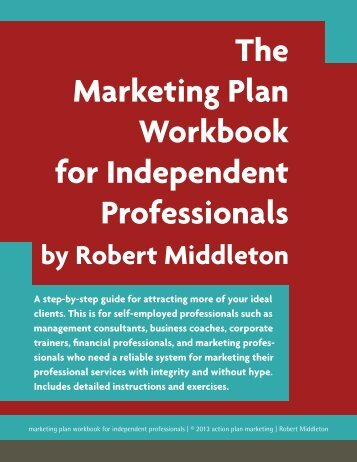 The Marketing Plan Workbook for Independent Professionals