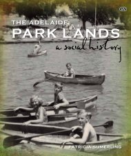 the adelaide park lands - Wakefield Press