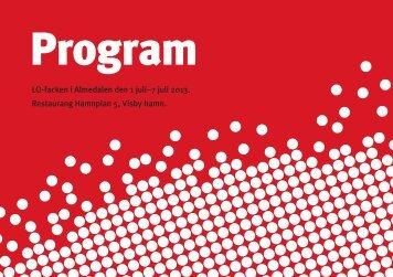 LO-facken i Almedalen den 1 juli–7 juli 2013. Restaurang ... - Cision
