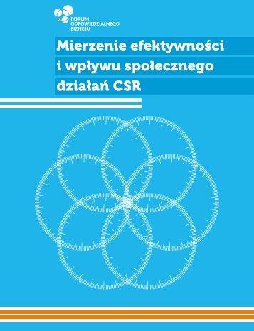 Mierzenie efektywności i wpływu społecznego działań CSR - Forum ...