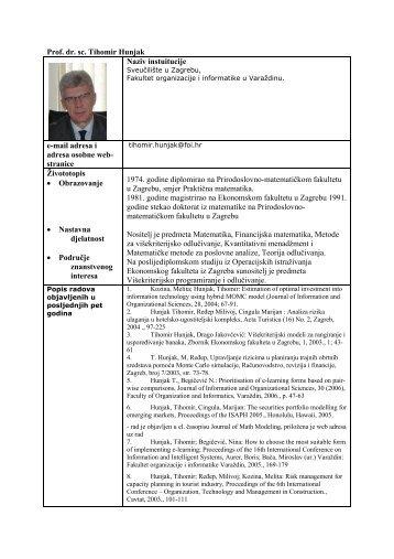 Prof. dr. sc. Tihomir Hunjak Naziv instuitucije e-mail adresa i adresa ...
