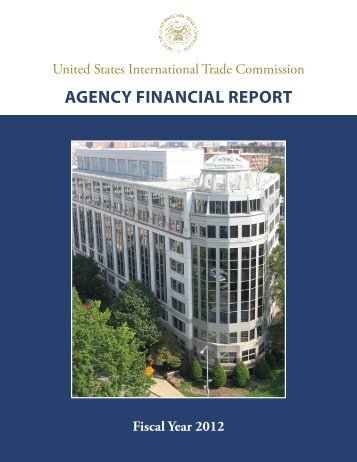 FY 2012 Agency Financial Report [PDF] - USITC