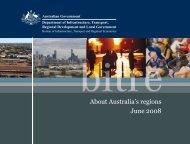 About Australia's regions June 2008 - Bureau of Infrastructure ...