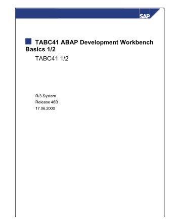 TABC41 ABAP Development Workbench Basics 1/2 TABC41 ... - Yimg