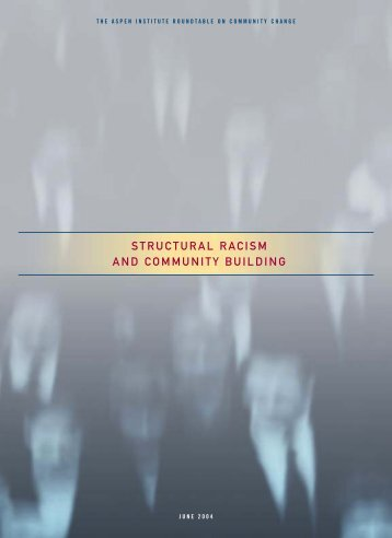 Structural Racism and Community Building - The Aspen Institute