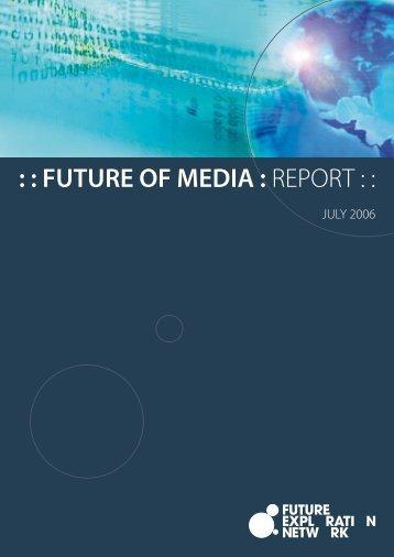 Download Future of Media Report 2006 - Ross Dawson
