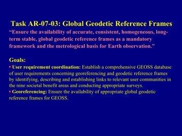 "Task AR-07-03: Global Geodetic Reference Frames ""Ensure ... - GGOS"