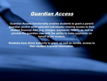 Guardian Access Guardian Access functionality enables ... - www4