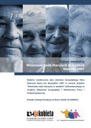 Raport medialny Wizerunek Osób Starszych w Mediach Sierpień 2007