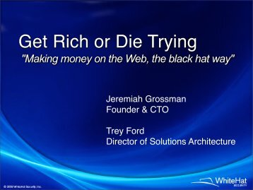 """Making money on the Web, the black hat way"" - WhiteHat Security"