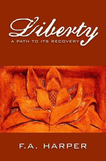 Liberty: Its Path to Recovery - Ludwig von Mises Institute