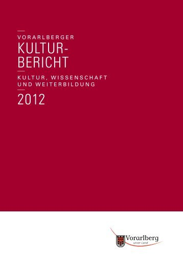 Kulturbericht 2012 - Vorarlberg