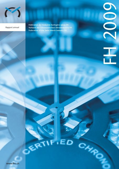 Rapport d'activité 2009 - Federation of the Swiss Watch Industry FH