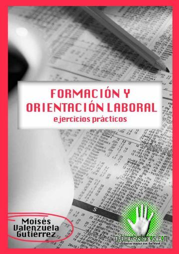 Formación y orientación laboral - Publicatuslibros.com