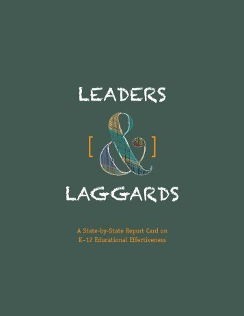 Leaders and Laggards A State-by-State Report Card on K-12 Educational Effectiveness