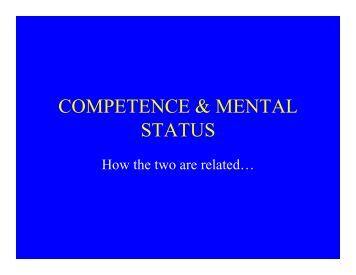 COMPETENCE & MENTAL STATUS