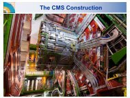 The CMS Construction - Infn