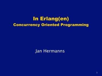 In Erlang(en) Concurrency Oriented Programming