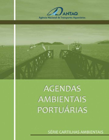 Agendas Ambientais Portuárias - Antaq