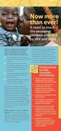"Now more than ever"" a need to reach the youngest children affected by HIV AIDs"