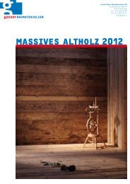 maSSiveS altholz 2012 - Gasser Baumaterialien AG