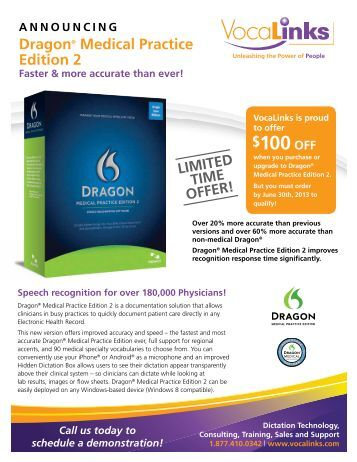 what does Dragon Medical Edition 2 do for a physician's ... - VocaLinks