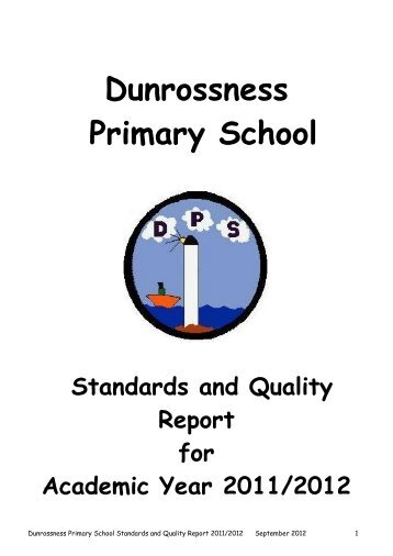 Standards & Quality Report 2011-12 - Dunrossness Primary School