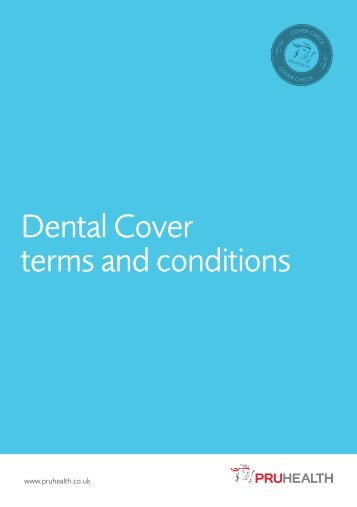 Dental Cover terms and conditions - PruHealth