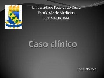 Caso clínico - Universidade Federal do Ceará