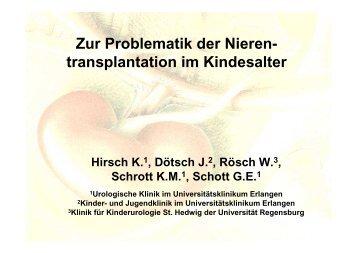 Zur Problematik der Nieren- transplantation im Kindesalter