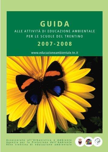 scarica la guida 2007/08 in formato pdf - Agenzia provinciale per la ...