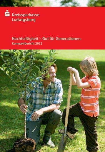 S Kreissparkasse Ludwigsburg Nachhaltigkeit – Gut für Generationen.