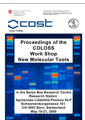 "Bern, May 18-21, 2009: Workshop on ""New Molecular ... - COLOSS"