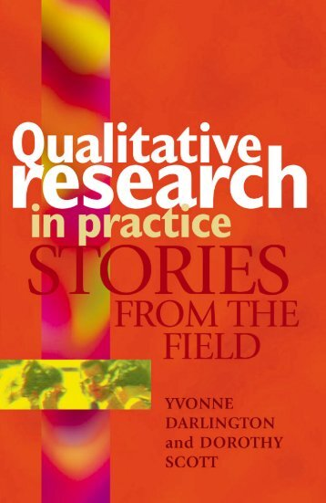 Qualitative Research in Practice : Stories From the Field - Blogs Unpad