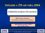 Velcade v ČR od roku 2004 – souhrnná analýza (E.Gregora)