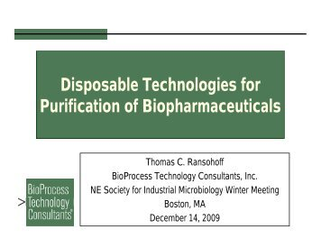 Disposable technologies for purification of biopharmaceuticals