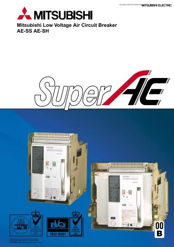 Mitsubishi Low Voltage Air Circuit Breaker AE-SS AE-SH - Piti Group
