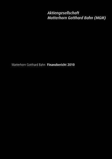 Matterhorn Gotthard Bahn Finanzbericht 2010