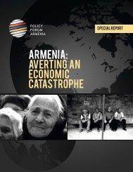 ARMENIA: Averting an Economic Catastrophe - Policy Forum Armenia