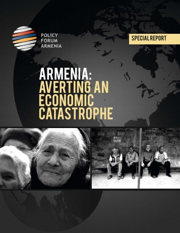 ARMENIA: Averting an Economic Catastrophe - Policy Forum Armenia