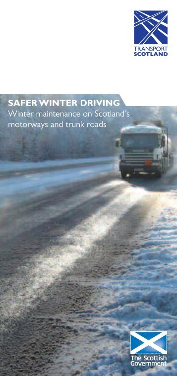 Safer winter Driving - Transport Scotland