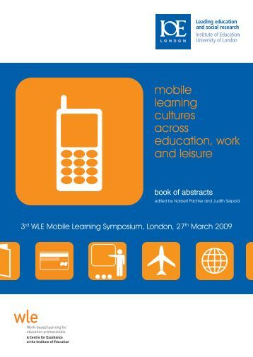mobile learning cultures across education, work and leisure
