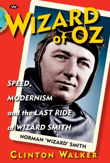 SPEED, MODERNISM and the LAST RIDE of ... - Wakefield Press