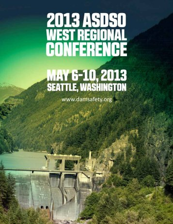 May 6-10, 2013 WeSt Regional - Association of State Dam Safety ...