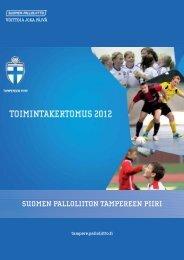 toimintakertomus 2012 - Suomen Palloliitto