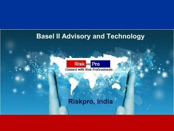 Basel II Advisory and Technology Riskpro, India