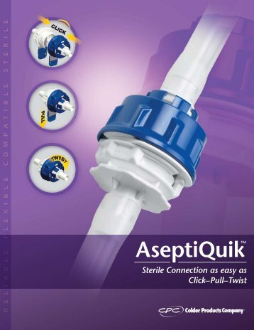 View Additional AseptiQuik Information (PDF) - STI Components, Inc.