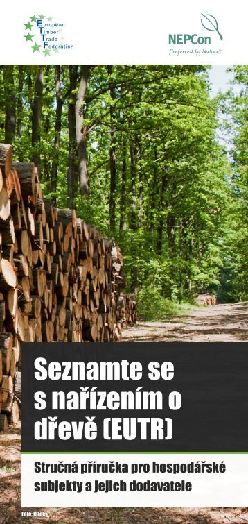 Seznamte se s nařízením o dřevě (EUTR) - NEPCon
