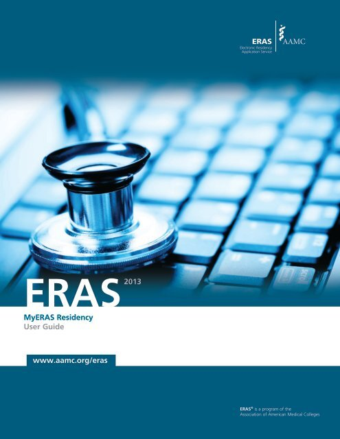 MyERAS Residency User Guide www aamc org/eras 2013